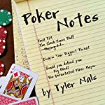 Poker Notes | Tyler Nals