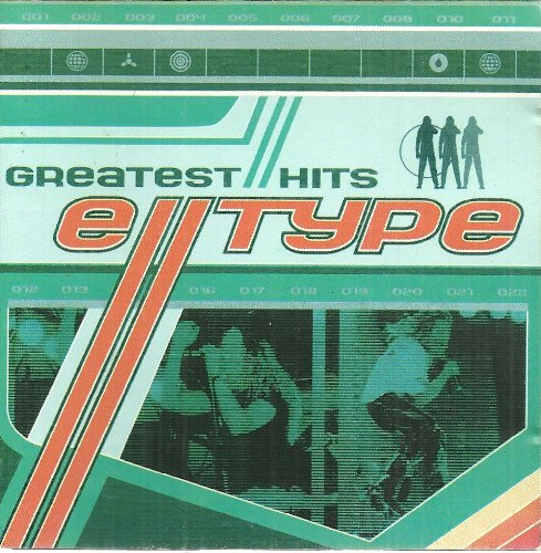 E-Type - Greatest Hits - Zortam Music