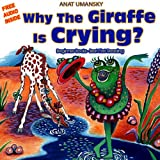 Children's Books: Why The Giraffe Is Crying? Kids books - Early readers, Bedtime books (Emotions & Feelings) Friedship, Social skills, Picture book (Values) ... readers, kids books Bedtime collection 1)