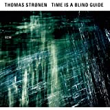 Time Is a Blind Guide