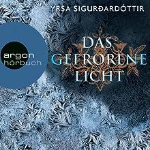 Das gefrorene Licht (Dóra Guðmundsdóttir 2) Hörbuch von Yrsa Sigurðardóttir Gesprochen von: Christiane Marx