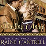 Darling Annie | Raine Cantrell