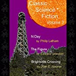 Classic Science Fiction, Volume 3 | Philip Latham,Edward Grendon,Alan E. Nourse