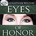Eyes of Honor: Training for Purity and Righteousness Hörbuch von Jonathan Welton Gesprochen von: Jonathan Welton