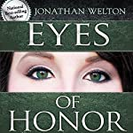 Eyes of Honor: Training for Purity and Righteousness | Jonathan Welton