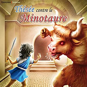 Thésée contre le Minotaure | Livre audio
