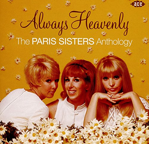 The Paris Sisters - Always Heavenly The Paris Sisters Anthology - REMASTERED - CD - FLAC - 2016 - NBFLAC Download