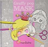 Carnet de coloriage et masques - Graffy Pop Mask : Filles...