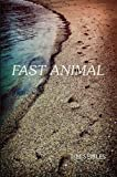 by Seibles, Tim Fast Animal (2012) Paperback