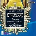 Stadt der goldenen Schatten (Otherland 1) Hörspiel von Tad Williams Gesprochen von: Sophie Rois, Nina Hoss, Ulrich Matthes
