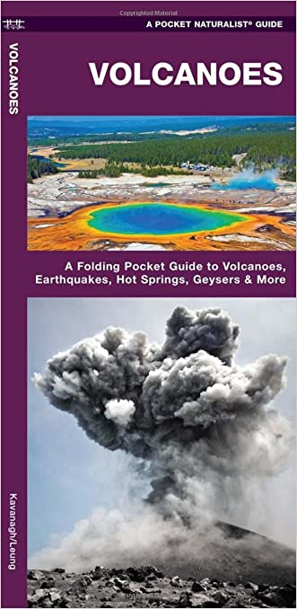 Volcanoes: A Waterproof Pocket Guide to the Types of Volcanoes, Flows & Rocks Formed (Pocket Naturalist Guide Series)