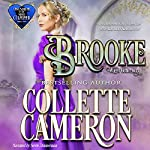 Brooke: Wagers Gone Awry: Conundrums of the Misses Culpepper, Book 1 | Collette Cameron