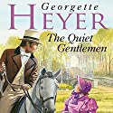 The Quiet Gentleman Audiobook by Georgette Heyer Narrated by Cornelius Garrett