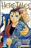 Hero Tales, Tome 1 : par Hiromu Arakawa