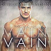 VAIN - Part Three | Deborah Bladon