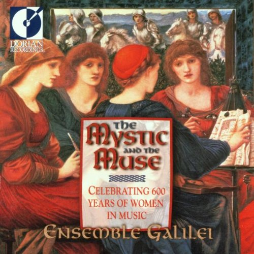 Mystic & Muse: Celebrating 600 Yrs Women in Music