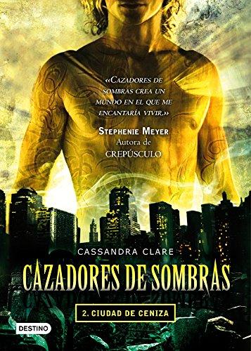 Cassandra Clare - Ciudad de ceniza. Cazadores de sombras 2