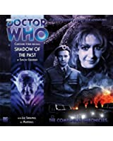 Dr Who Shadow of the Past 4.9 CD (Dr Who Big Finish Companions) (Doctor Who: The Companion Chronicles)