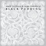 Duke Mark Lanegan Garwood Black Pudding (Dig)