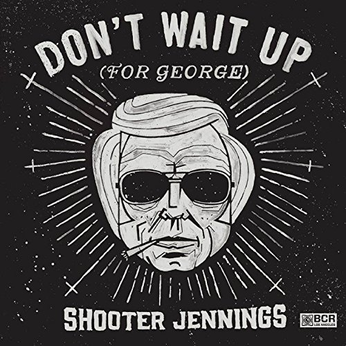 Shooter Jennings-Dont Wait Up (For George)-(EP)-2014-404 Download