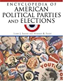 img - for Encyclopedia of American Political Parties and Elections book / textbook / text book