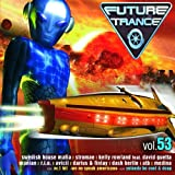 "Future Trance Vol.53von ""Various"""