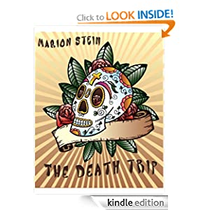 The Death Trip Marion Stein