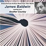 Great American Authors Read from Their Works, Volume 1: James Baldwin Reading from Another Country |  Calliope Author Readings,James Baldwin