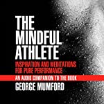 The Mindful Athlete Audio Companion | George Mumford