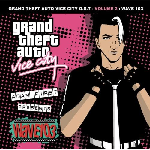 Various Artists: Grand Theft Auto: Vice City, Vol. 2 - Wave 103: Music