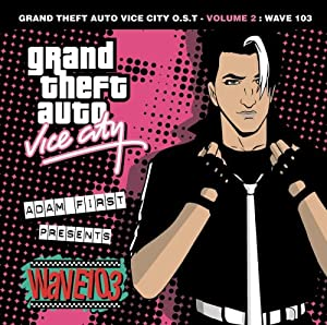 Grand Theft Auto: Vice City, Vol. 2 - Wave 103