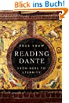 Reading Dante: From Here to Eternity