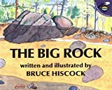 img - for The Big Rock (Aladdin Picture Books) book / textbook / text book