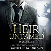 Heir Untamed: Latvala Royals, Book 1 | Danielle Bourdon