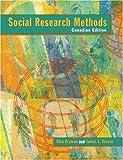 Social Research Methods: Canadian Edition Alan Bryman