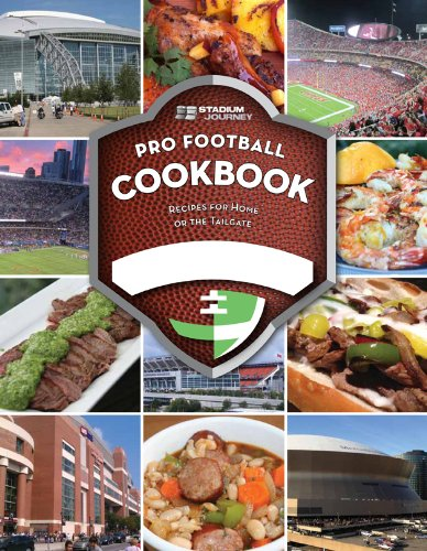 Stadium Journey Pro Football Inspired Cookbook: Recipes for Home or the Tailgate by Paul Swaney