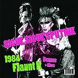 echange, troc Sigue Sigue Sputnik - 1984 Flaunt It: Demos & More