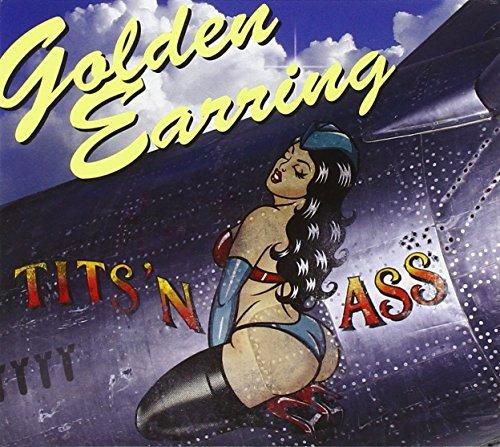 Golden Earring - Tits N Ass - Zortam Music