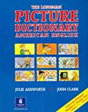 Longman Picture Dictionary:American English/Japanese New Edition: L Picture Dict Ameng/Japanese NE