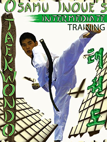Osamu Inoue's Taekwondo Intermediate Training on Amazon Prime Video UK