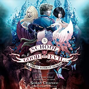 A World Without Princes by Soman Chainani | Audiobook Review