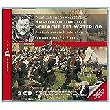 Zeitbrücke Wissen: Napoleon und die Schlacht bei Waterloo - Das Ende des großen Feldherren (Zeitbrücke Biografie)