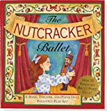 The Nutcracker Ballet: A Book, Theater, and Paper Doll Fold-out Play Set (Foldout Play Set) (Christmas, Activity Book)