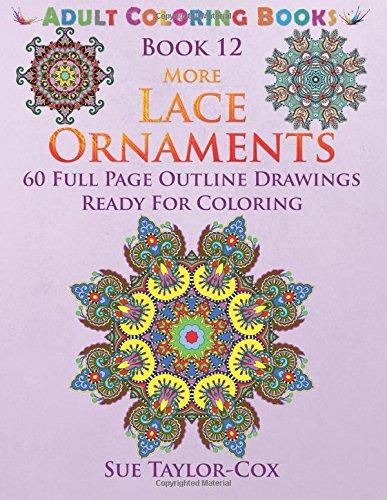 More Lace Ornaments: Volume 12