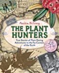 The Plant Hunters: True Stories of Th...