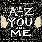 The A to Z of You and Me | James Hannah