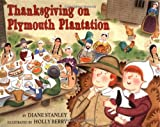 Thanksgiving on Plymouth Plantation (The Time-Traveling Twins) (0060270691) by Stanley, Diane
