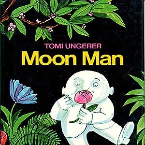 Moon Man | [Tomi Ungerer]