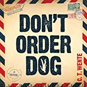 Don't Order Dog: Jeri Halston, Book 1 | [C. T. Wente]