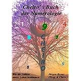 """Cheiro's Buch der Numerologie: Wie die Zahlen unser Leben bestimmenvon """"J�rgen Berus"""""""